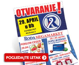 Otvaranje Roda Megamarketa (akcija važi samo za objekat Kiš Ernea 2, Novi Sad)