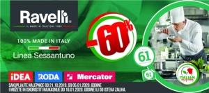 Ravelli posuđe u Roda, IDEA i Mercator prodavnicama